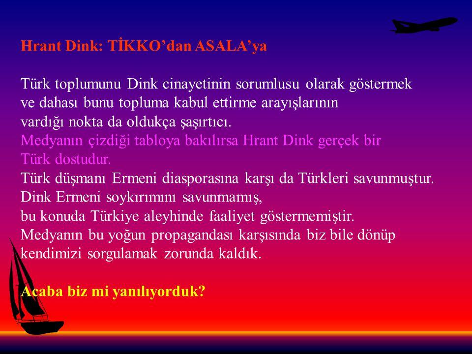 Hrant Dink: TİKKO'dan ASALA'ya