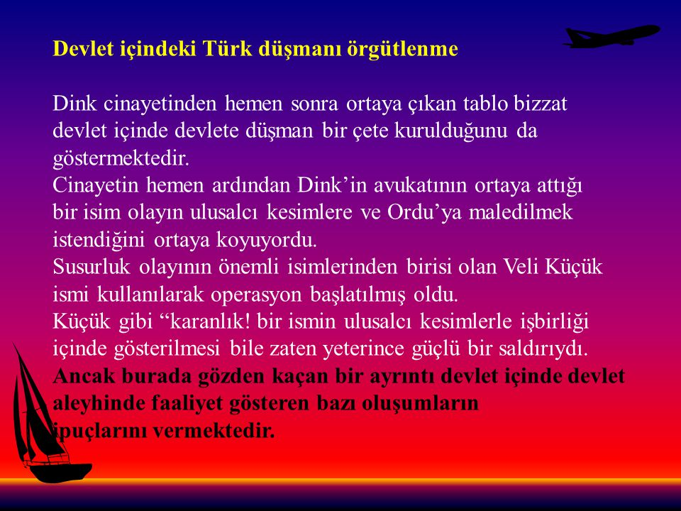 Devlet içindeki Türk düşmanı örgütlenme