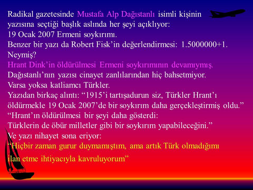 Radikal gazetesinde Mustafa Alp Dağıstanlı isimli kişinin