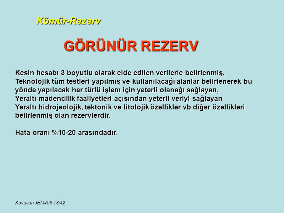 GÖRÜNÜR REZERV Kömür-Rezerv