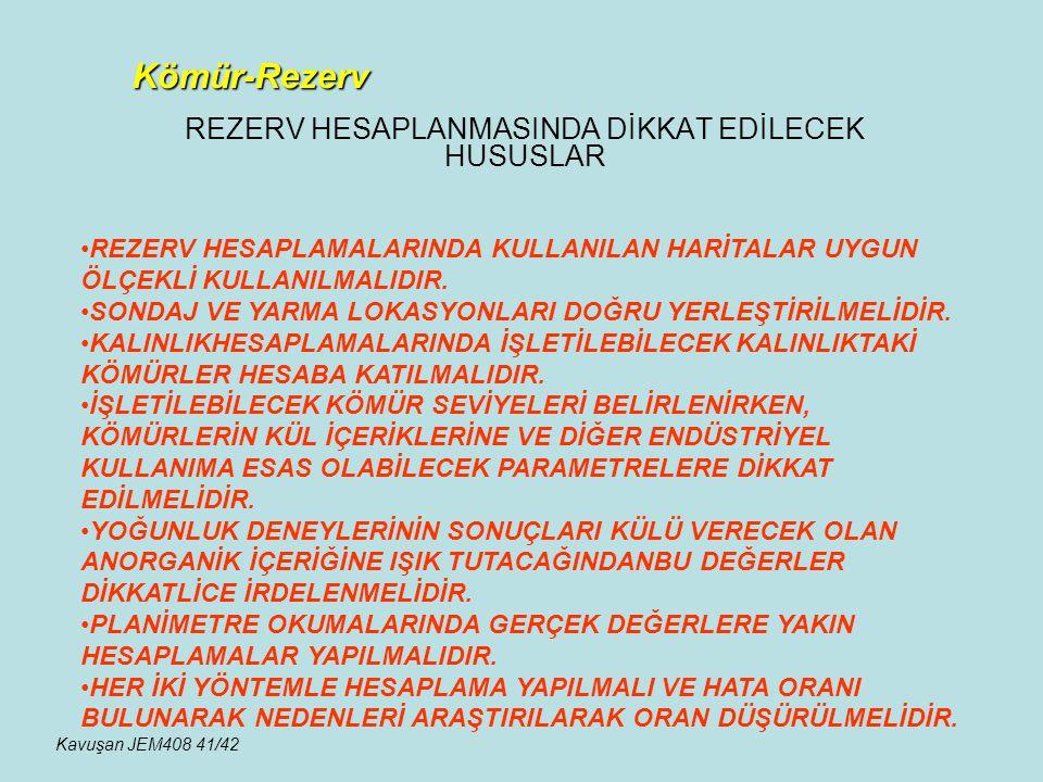 REZERV HESAPLANMASINDA DİKKAT EDİLECEK HUSUSLAR