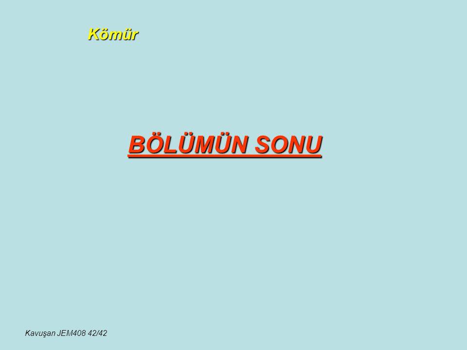 Kömür BÖLÜMÜN SONU Kavuşan JEM408 42/42