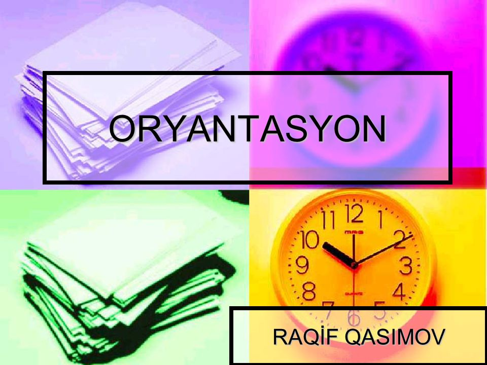 ORYANTASYON RAQİF QASIMOV