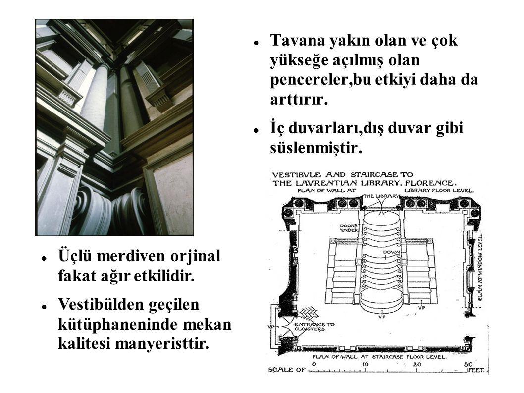 Tavana yakın olan ve çok yükseğe açılmış olan pencereler,bu etkiyi daha da arttırır.