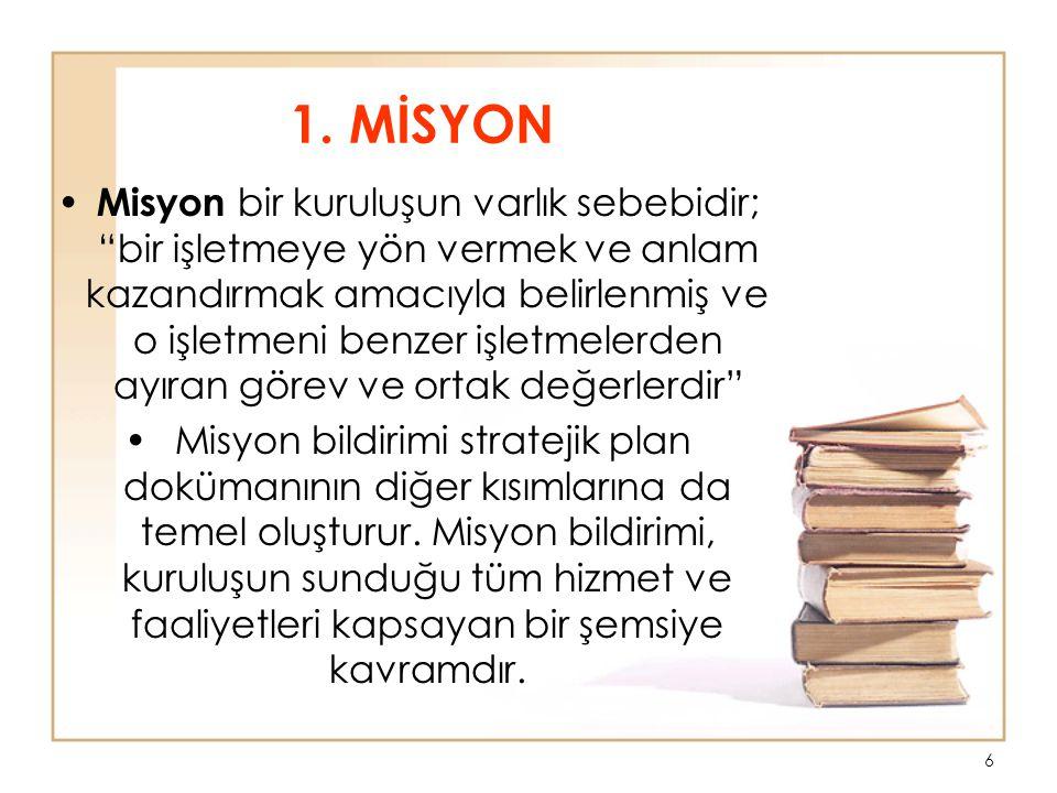 1. MİSYON