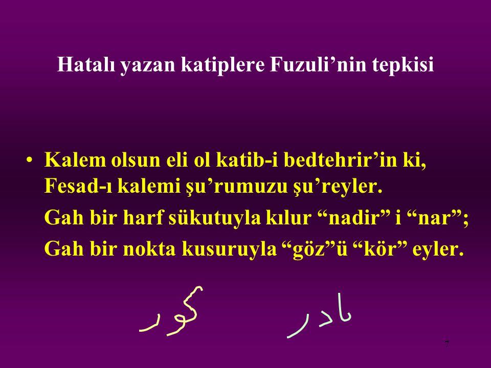Hatalı yazan katiplere Fuzuli'nin tepkisi