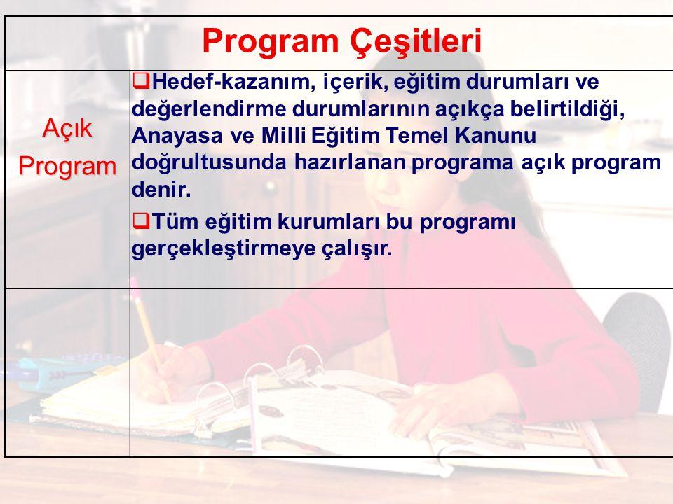 Program Çeşitleri Açık Program