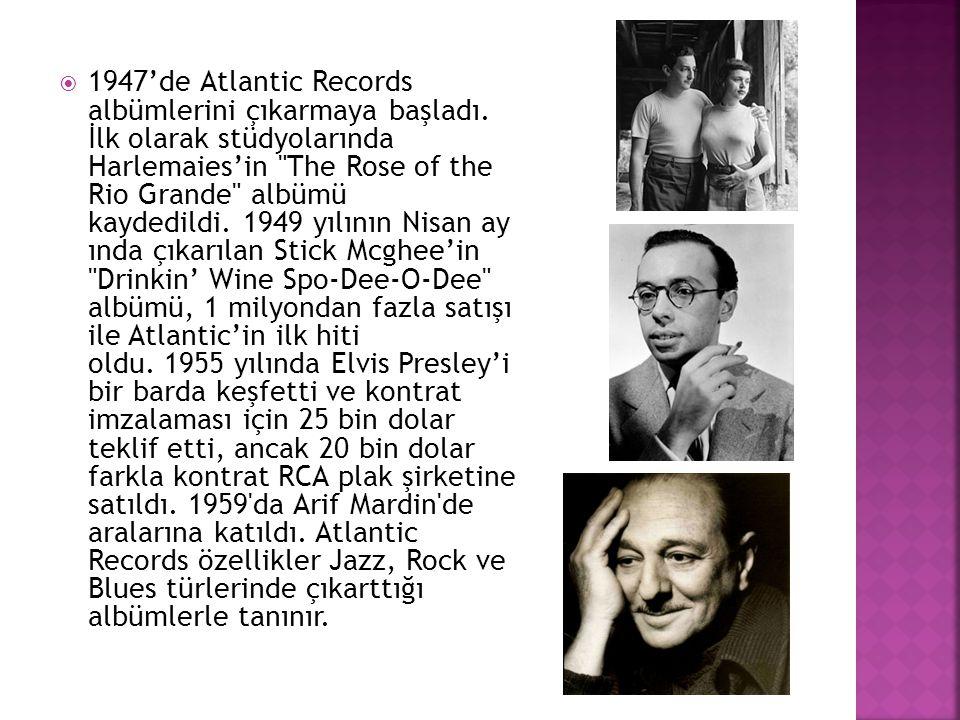 1947'de Atlantic Records albümlerini çıkarmaya başladı