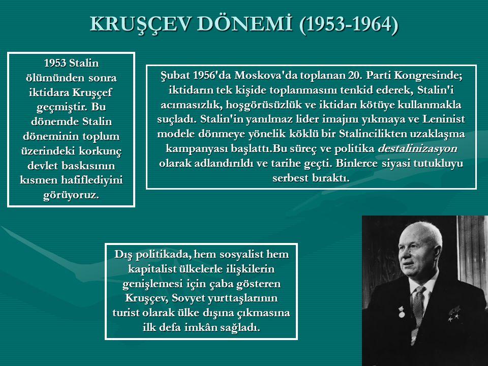KRUŞÇEV DÖNEMİ (1953-1964)