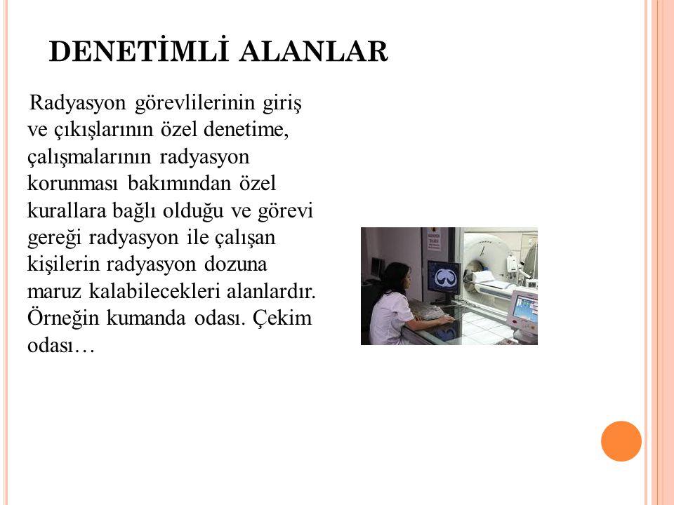 DENETİMLİ ALANLAR