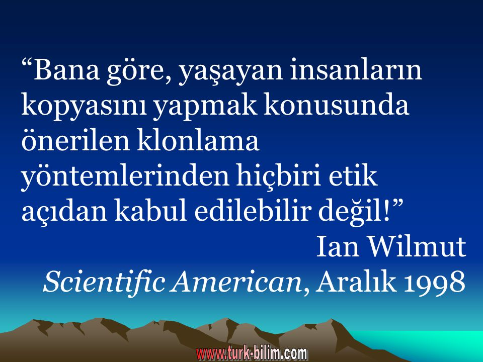 Ian Wilmut Scientific American, Aralık 1998