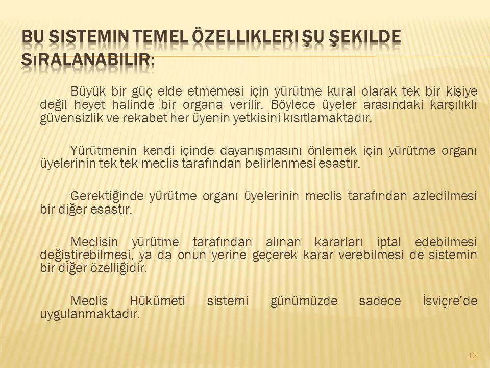 Bu sistemin temel özellikleri şu şekilde sıralanabilir: