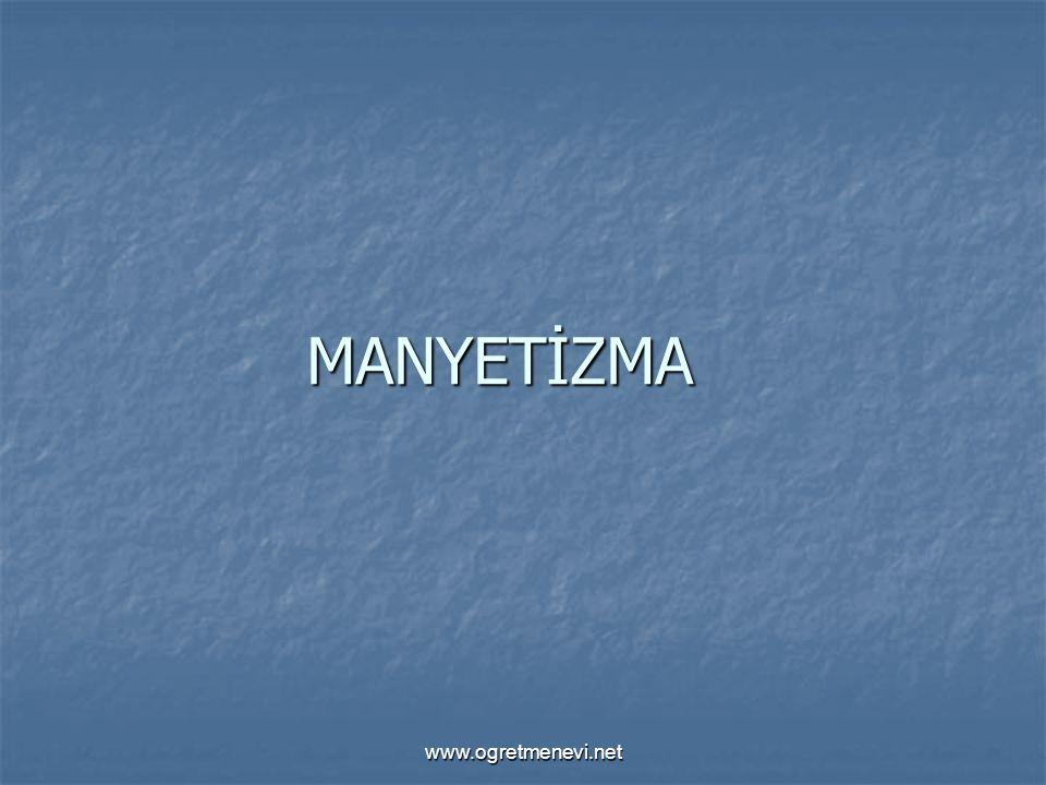 MANYETİZMA www.ogretmenevi.net