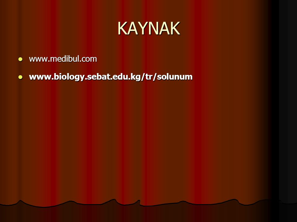 KAYNAK www.medibul.com www.biology.sebat.edu.kg/tr/solunum