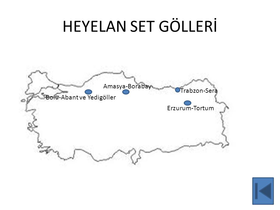 HEYELAN SET GÖLLERİ Amasya-Borabay Trabzon-Sera
