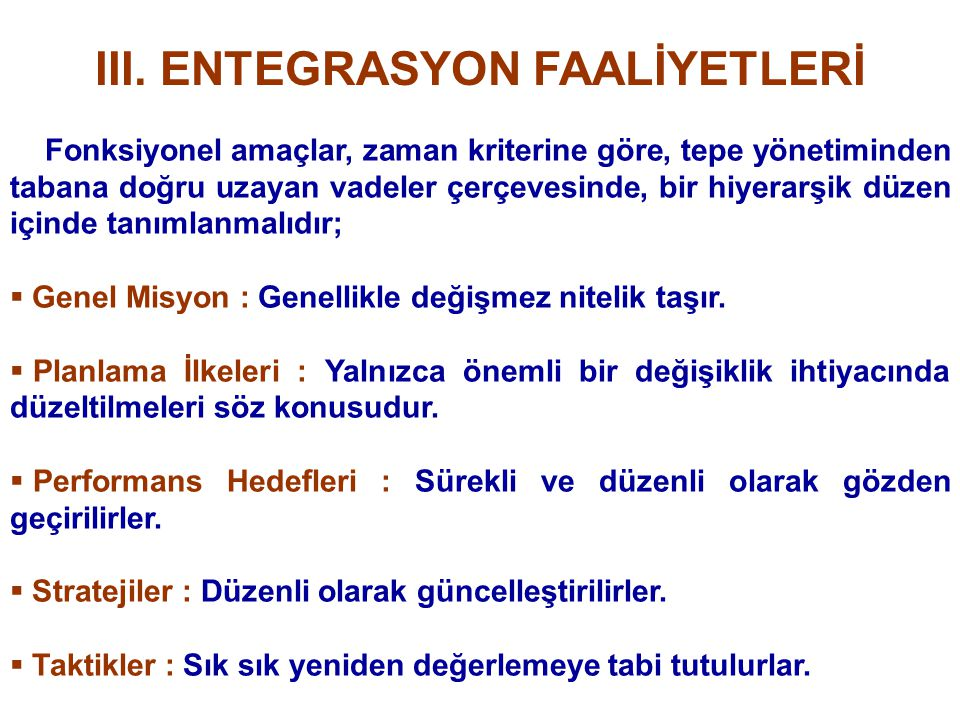 III. ENTEGRASYON FAALİYETLERİ
