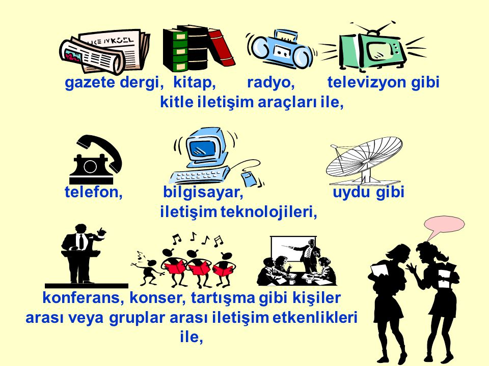 gazete dergi, kitap, radyo, televizyon gibi