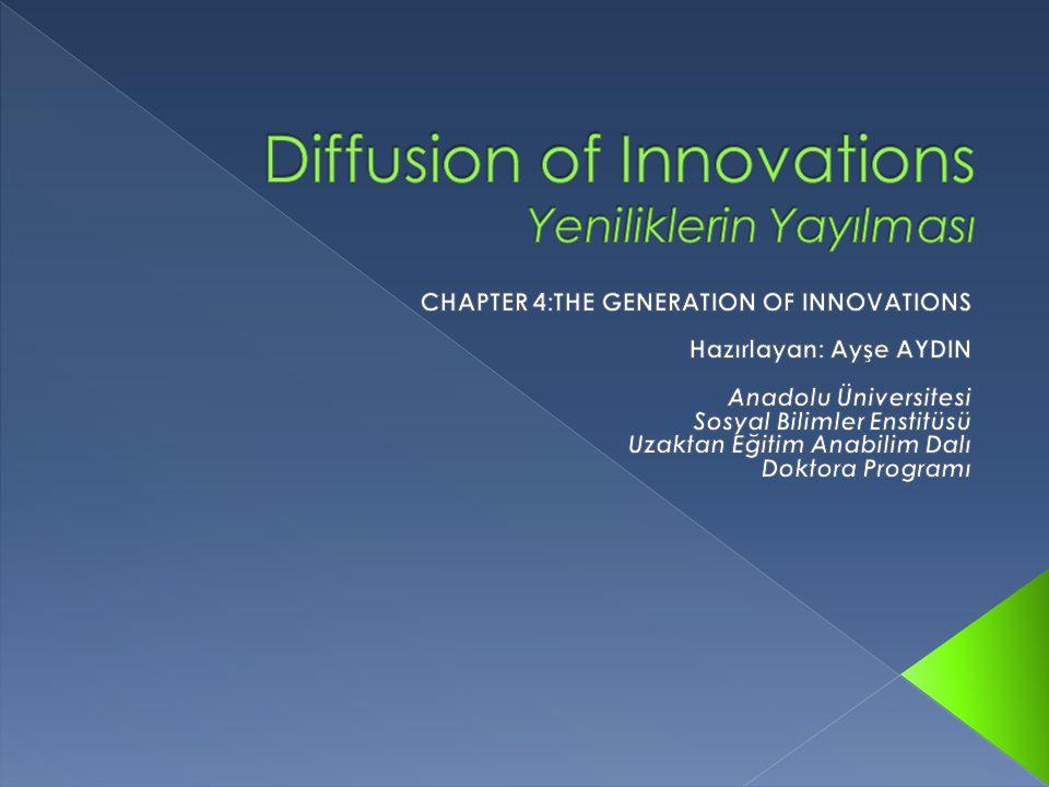 Diffusion of Innovations Yeniliklerin Yayılması