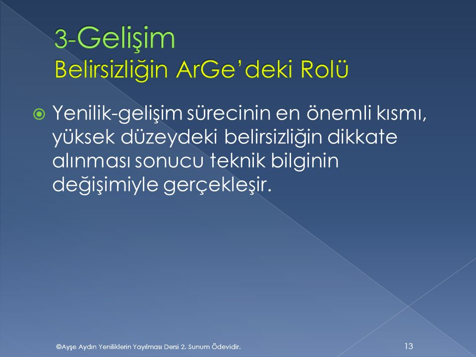 3-Gelişim Belirsizliğin ArGe'deki Rolü