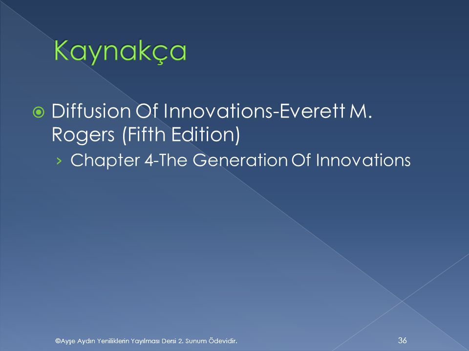 Kaynakça Diffusion Of Innovations-Everett M. Rogers (Fifth Edition)