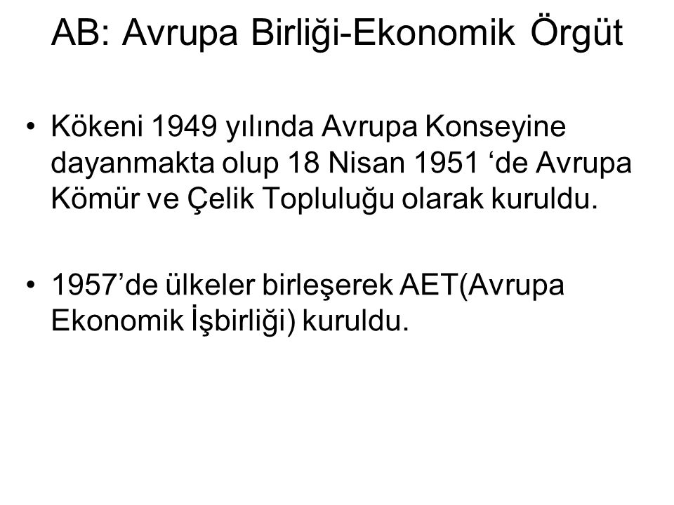 AB: Avrupa Birliği-Ekonomik Örgüt