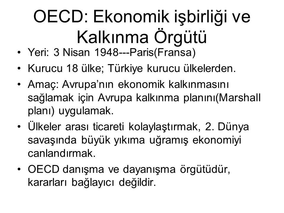 OECD: Ekonomik işbirliği ve Kalkınma Örgütü