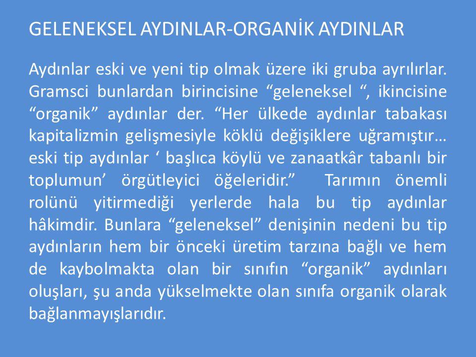 GELENEKSEL AYDINLAR-ORGANİK AYDINLAR
