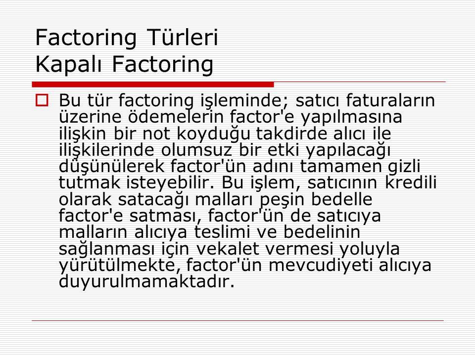 Factoring Türleri Kapalı Factoring