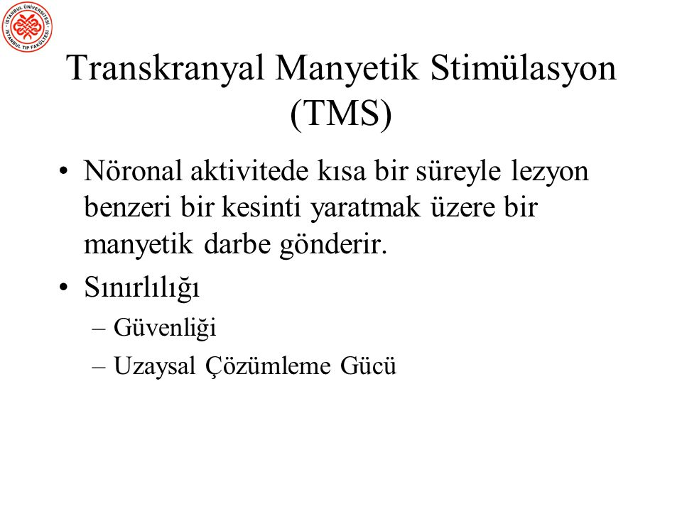 Transkranyal Manyetik Stimülasyon (TMS)