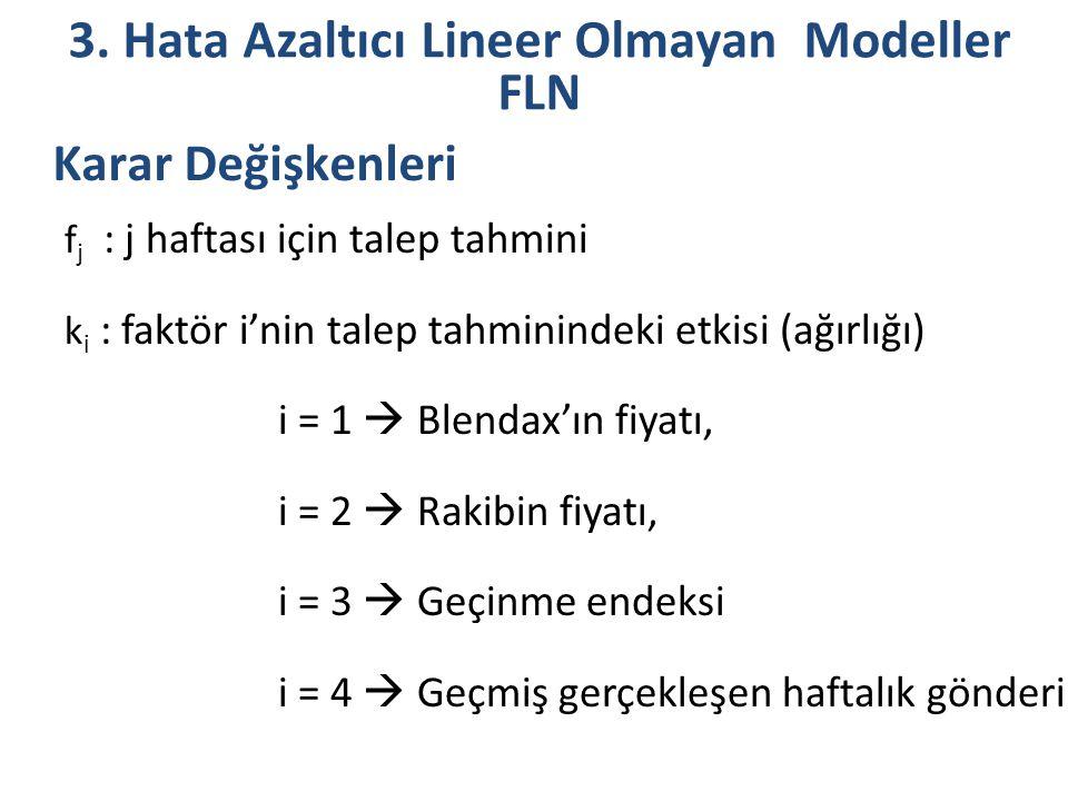 3. Hata Azaltıcı Lineer Olmayan Modeller