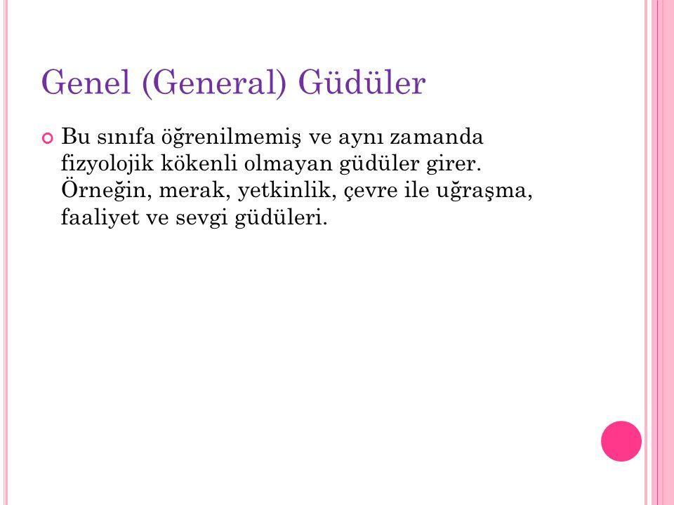 Genel (General) Güdüler