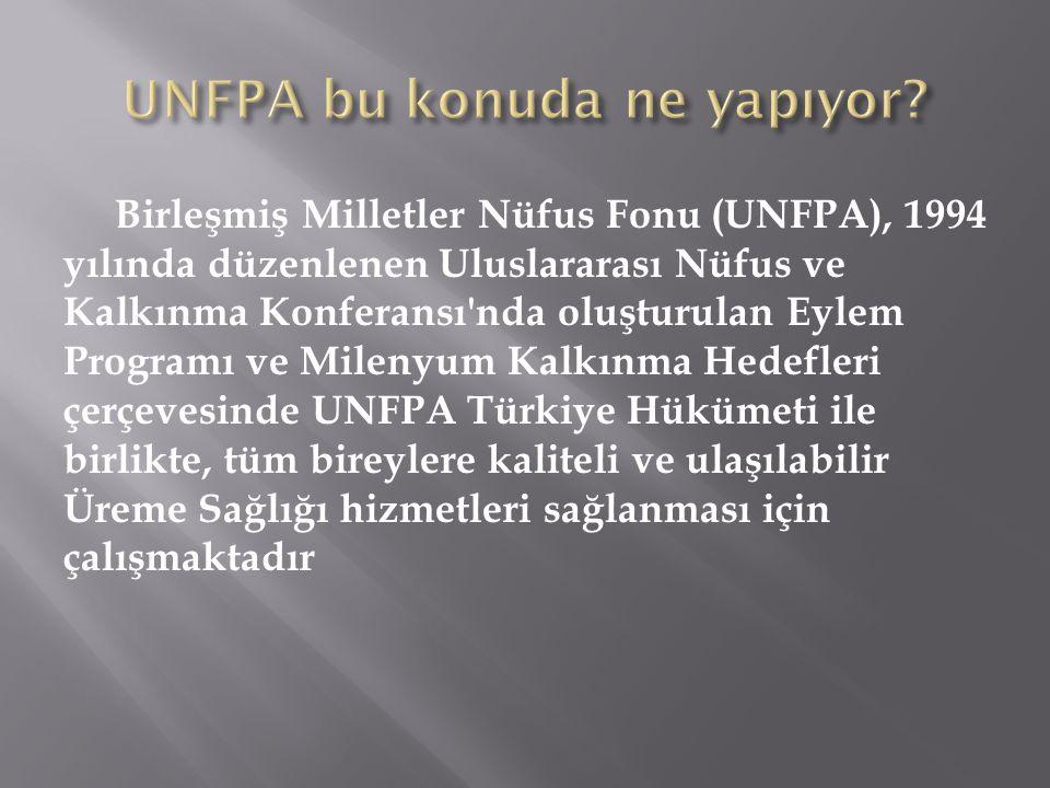 UNFPA bu konuda ne yapıyor