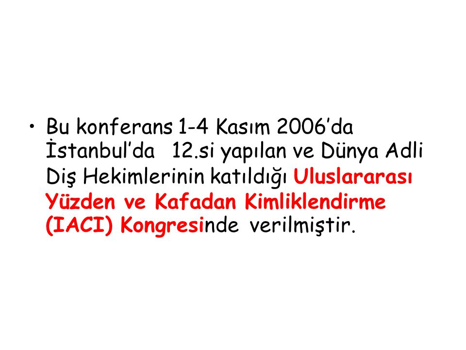 Bu konferans 1-4 Kasım 2006'da İstanbul'da 12