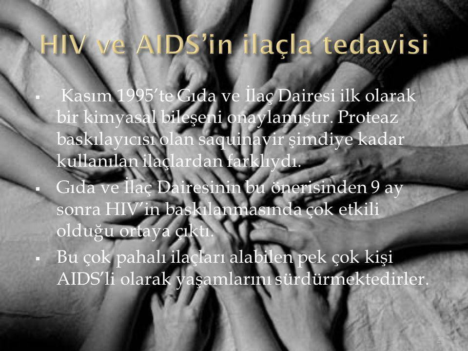 HIV ve AIDS'in ilaçla tedavisi