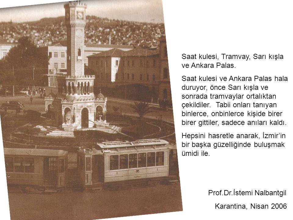 Saat kulesi, Tramvay, Sarı kışla ve Ankara Palas.