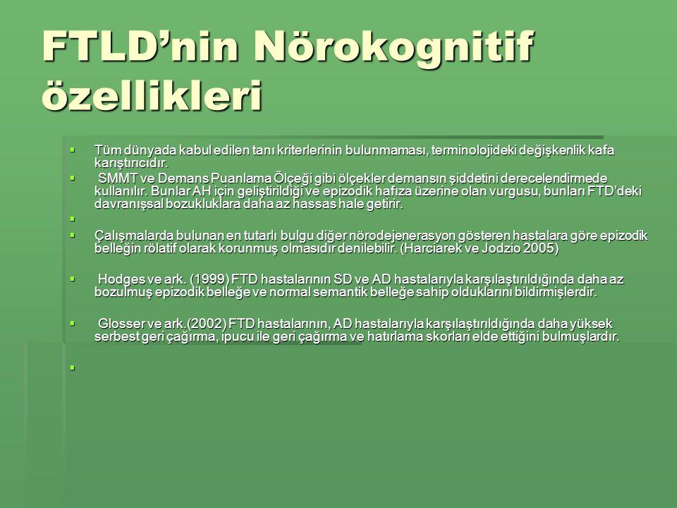 FTLD'nin Nörokognitif özellikleri
