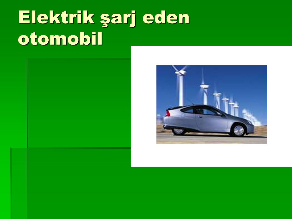 Elektrik şarj eden otomobil