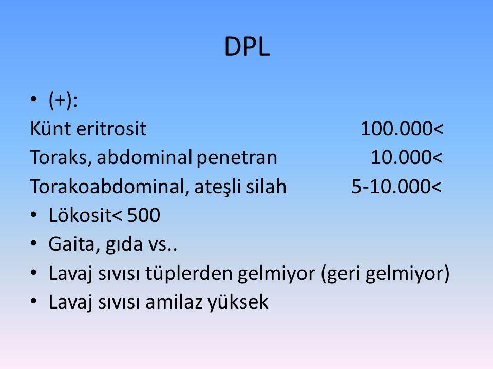DPL (+): Künt eritrosit 100.000<