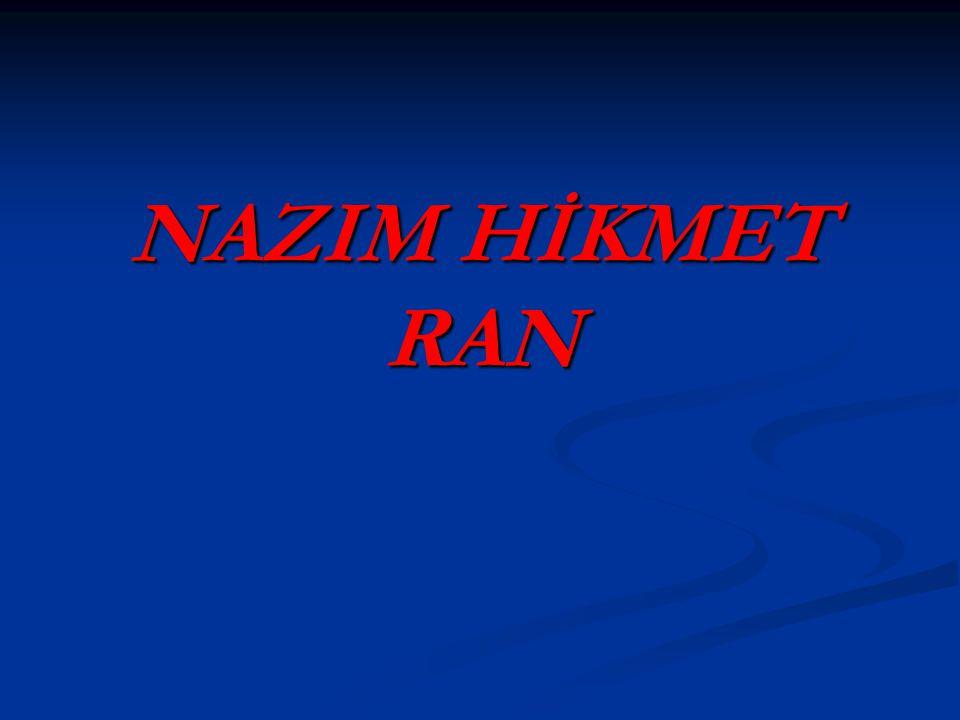 NAZIM HİKMET RAN