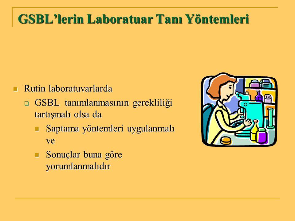 GSBL'lerin Laboratuar Tanı Yöntemleri