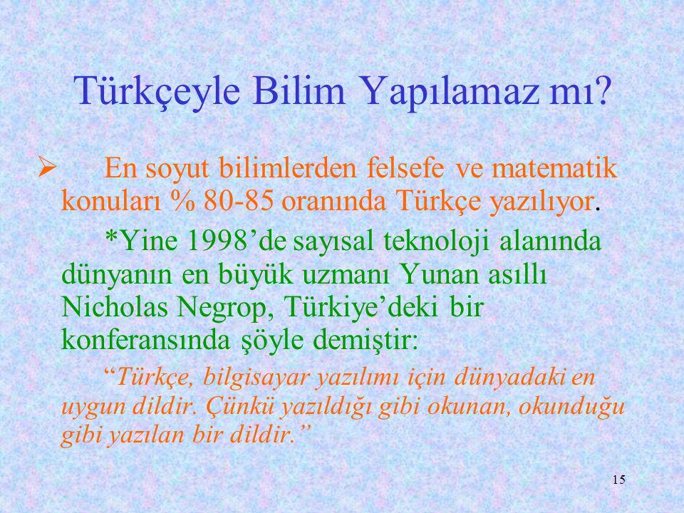 Türkçeyle Bilim Yapılamaz mı