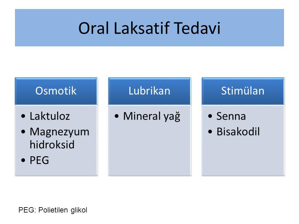 Oral Laksatif Tedavi PEG: Polietilen glikol Osmotik Laktuloz