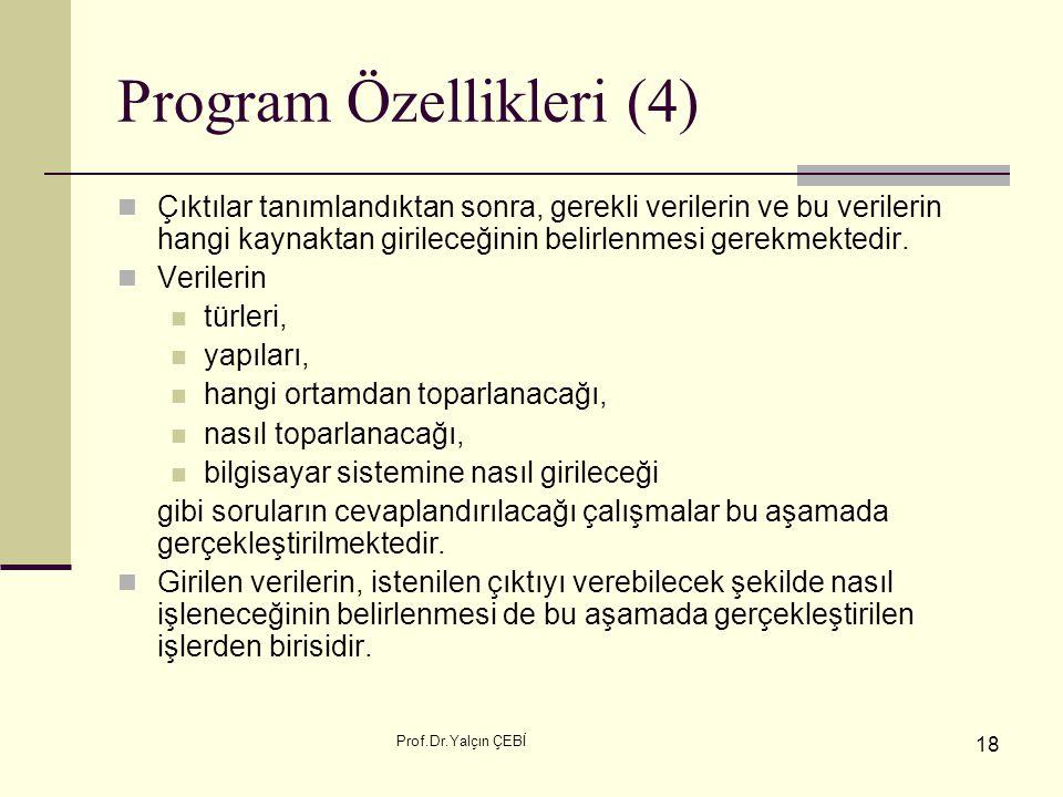 Program Özellikleri (4)