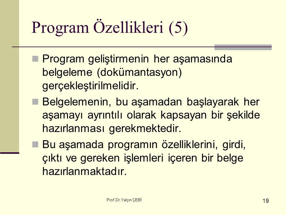 Program Özellikleri (5)