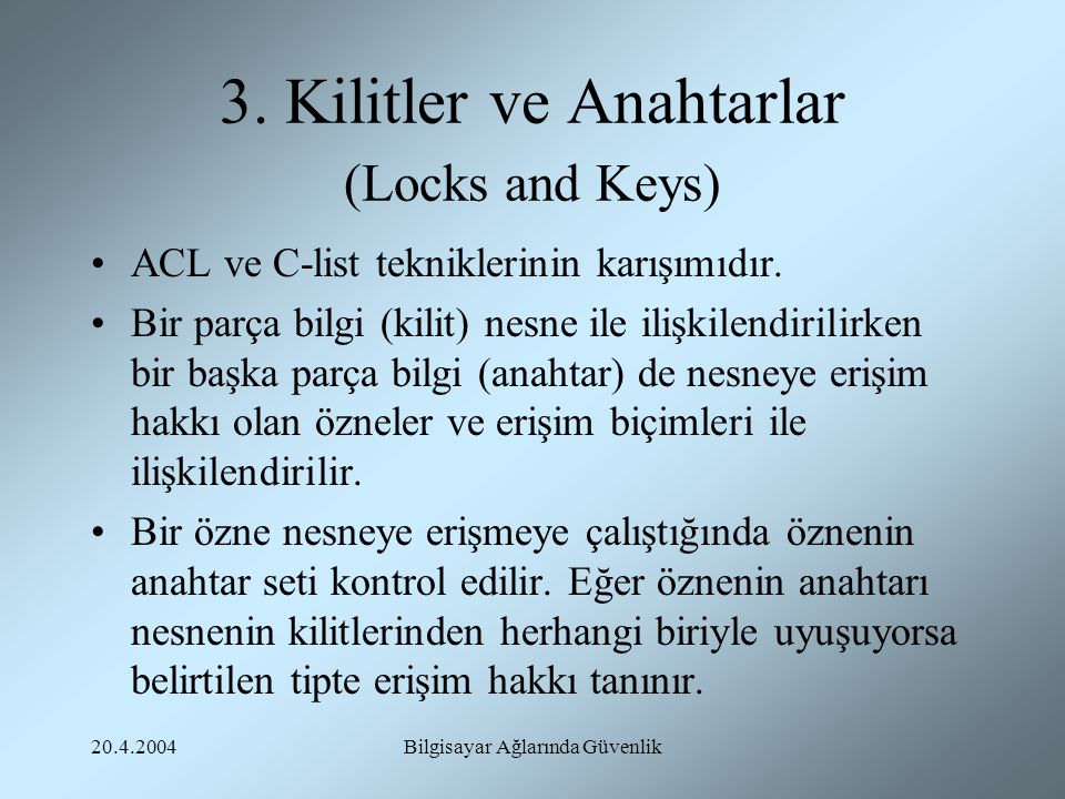 3. Kilitler ve Anahtarlar (Locks and Keys)