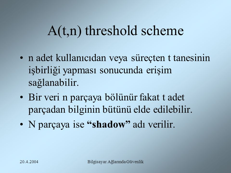 A(t,n) threshold scheme
