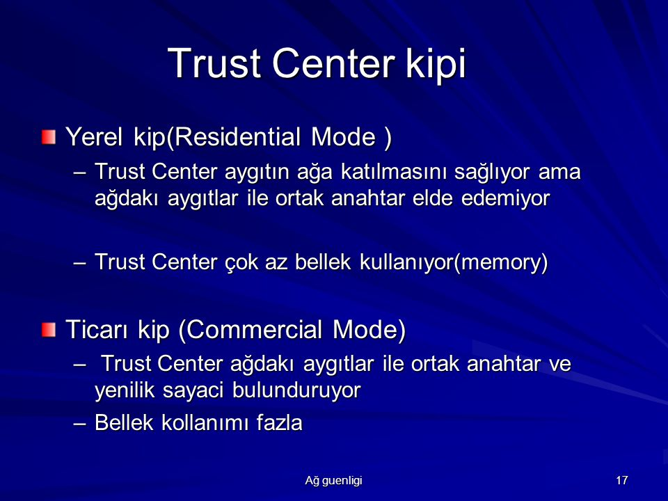 Trust Center kipi Yerel kip(Residential Mode )