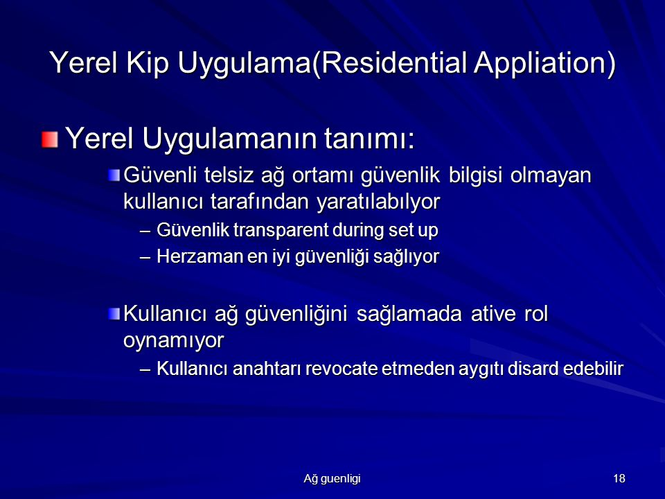 Yerel Kip Uygulama(Residential Appliation)