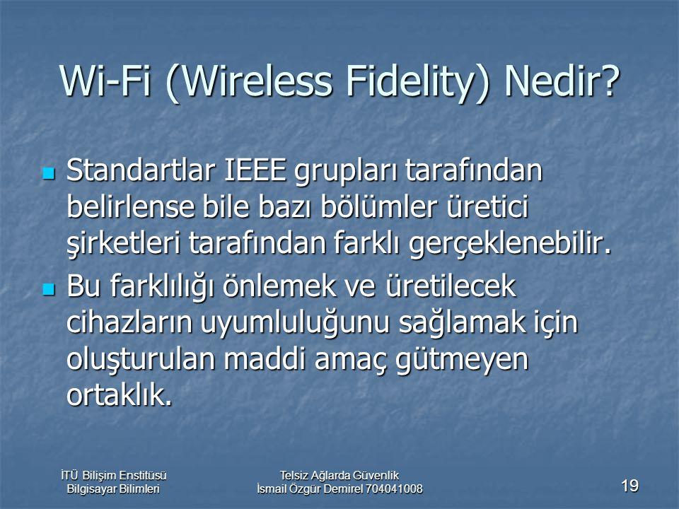 Wi-Fi (Wireless Fidelity) Nedir
