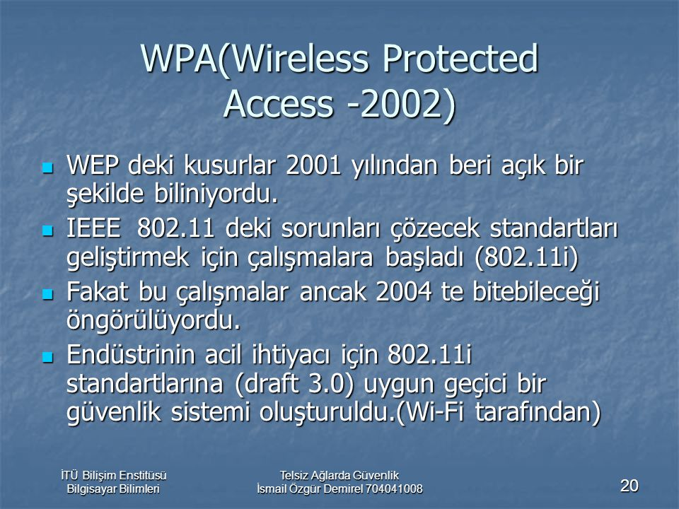 WPA(Wireless Protected Access -2002)